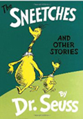 What's Good About Sneetches Is The Things That They Teaches