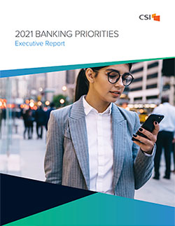 Insight from CSI's 2021 Banking Priorities Study