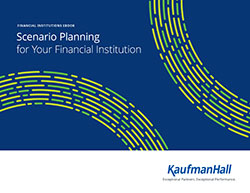 Scenario Planning for Your Financial Institution