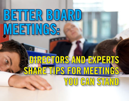 Better Board Meetings: No snoring allowed