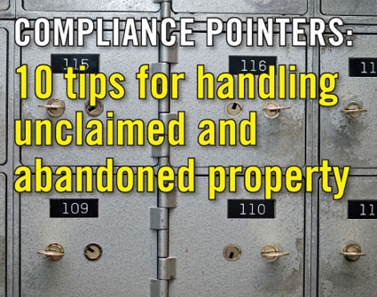 10 tips for handling abandoned or unclaimed property