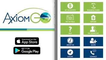 AxiomGO is the mobile app specifically designed for the underbanked by its namesake bank.