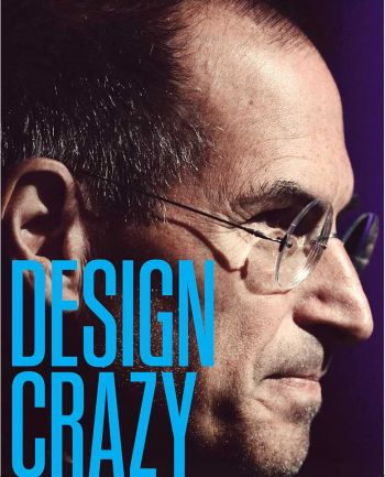 Design Crazy: Good Looks, Hot Tempers, and True Genius at Apple. By Max Chafkin and Fast Company staffers. A Fast Company/Byliner Original digital book. 91 pp.