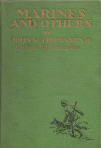 Marines And Others, by John W. Thomason, is the third book in a series about books with a banker involved that we'll tell you about in this column.