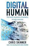 """Book Excerpt: Chris Skinner's """"Digital Human"""""""